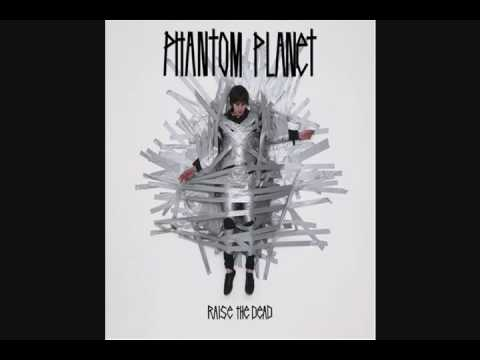 Phantom Planet - The Panic