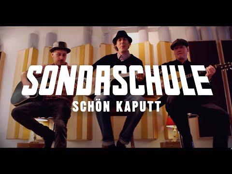 Sondaschule - Schön Kaputt