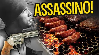 ASSASSINO DE CHURRASCO!