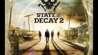 STATE OF DECAY 2 Full Game Walkthrough - No Commentary