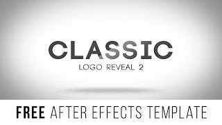 "FREE After Effects Template ""Classic Logo Reveal 2"""