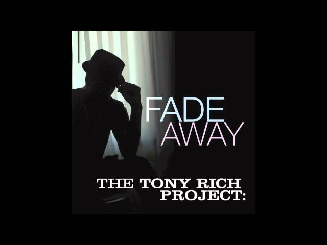 The Tony Rich Project - Fade Away