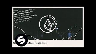 Girls Love DJs feat. REASN - Gone