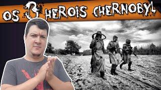 Os 3 Heróis Esquecidos de Chernobyl [EN-ES-PT]