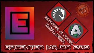Team Liquid vs Alliance / Bo3 / EPICENTER Major 2019 EU Closed Qualifier / Dota 2 Live