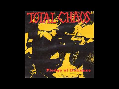 Total Chaos - Lives Are Squandering