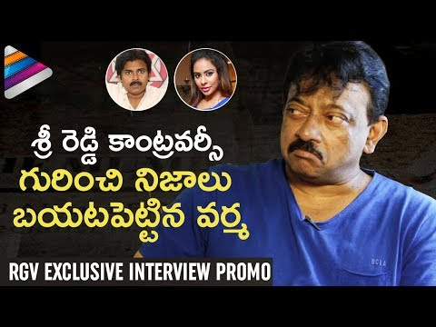 RGV Talks about Pawan Kalyan & Sri Reddy Controversy | Ram Gopal Varma Exclusive Interview Promo