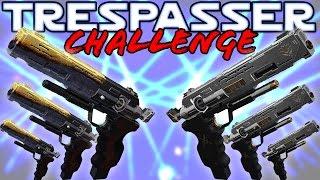 TRESPASSER ONLY CHALLENGE!! (Funny Destiny Gun Challenge Gameplay)