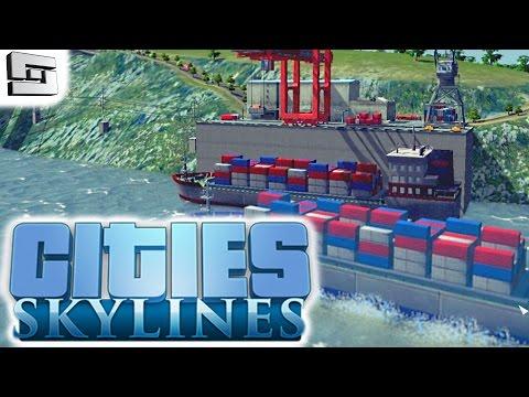 Cities Skylines Gameplay: CARGO HARBOR!!! E16