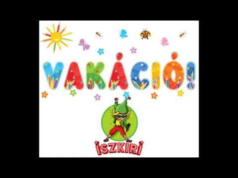 Iszkiri zenekar - Vakáció - gyerekdalok, gyerekzene
