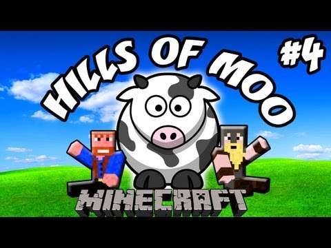 Minecraft: Hills of Moo | Ep.4, Dumb and Dumber