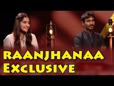 Exclusive Interview : Dhanush & Sonam - Talking about their movie Raanjhanaa
