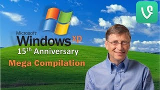 Windows XP Mega Vine Compilation - 15th Anniversary Special