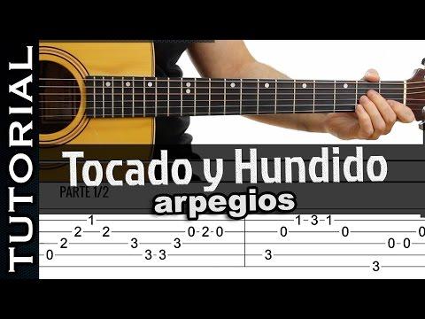 Como tocar Arpegios de Tocado y Hundido de Melendi en guitarra
