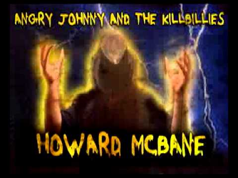 Angry Johnny And The Killbillies - Howard Mcbane
