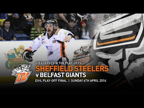 Sheffield Steelers V Belfast Giants - Eihl Play-off Final 2014 video
