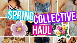 HUGE Spring Collective Haul 2016 TRY ON
