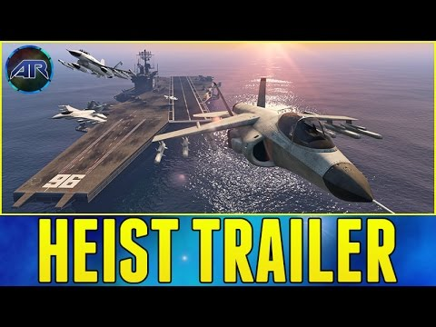 GTA ONLINE HEIST TRAILER!!! (VTOL, Aircraft Carrier and New Cars)