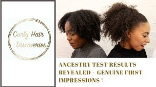 ANCESTRY TEST RESULTS - GENUINE FIRST IMPRESSIONS!