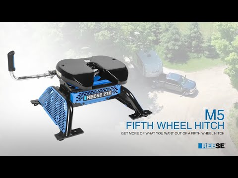 The REESE M5 Fifth Wheel Hitch: Features and Benefits