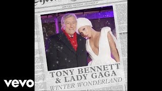 Tony Bennett Lady Gaga Winter Wonderland Audio
