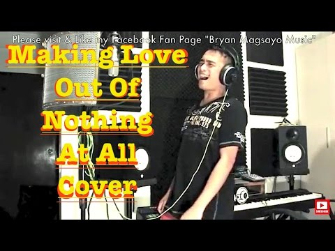 Air Supply - Making Love Out Of Nothing At All Cover By Bryan video