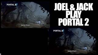 Joel and Jack play Portal 2