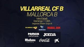 Villarreal CF B - Mallorca B