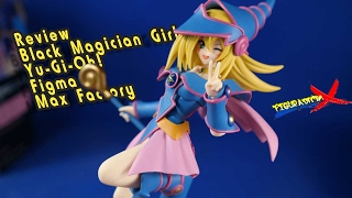Review Black Magician Girl Figma Maga Obscura Yu-Gi-Oh! Max Factory Action Figure Revision Español
