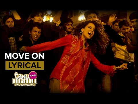 Move On (Full Song With Lyrics) | Tanu Weds Manu Returns | Kangana Ranaut & R. Madhavan