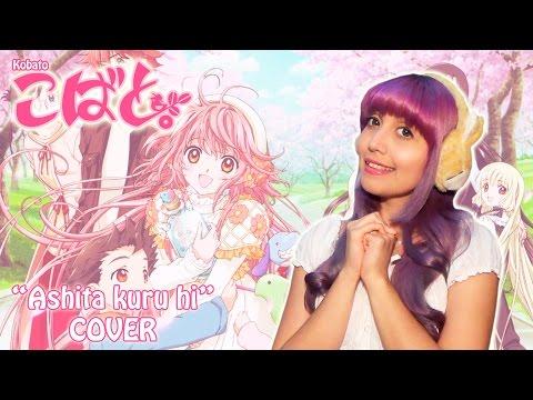 ✩Ashita kuru hi✩ ★Kobato Song COVER★