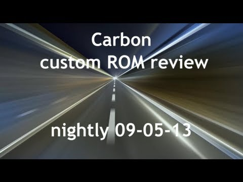 Carbon ROM review - Best 4.3 custom ROM so far? (Nexus 7 2013)