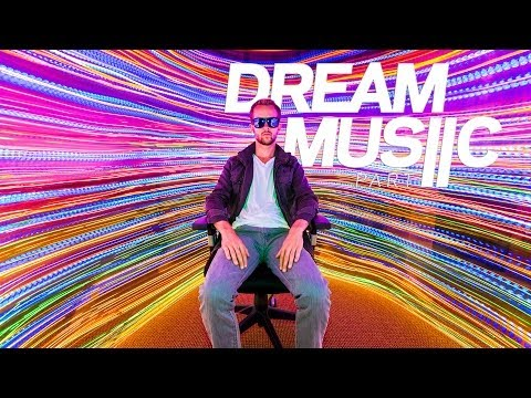 Dream Music: Part 2