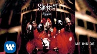 Watch Slipknot Me Inside video