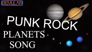 Bemular - PUNK ROCK Planets Song (So Very Educational!)