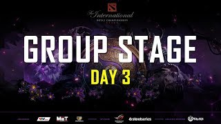 GROUP STAGE DAY 3 | THE INTERNATIONAL 2019 | 500BROS