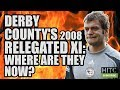 Download Derby County's 07/08 Relegated XI: Where Are They Now? in Mp3, Mp4 and 3GP