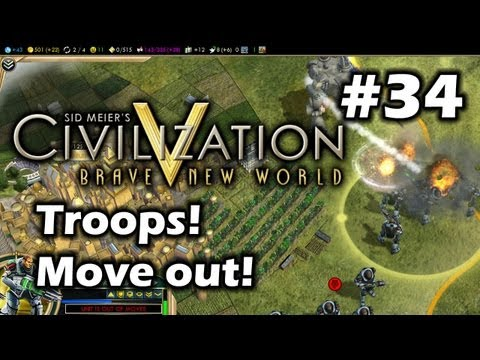 Civilization 5 Brave New World - Time to Move Out to WAR! - Part 34
