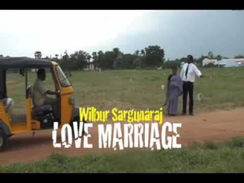 Love Marriage: Wilbur Sargunaraj- Official Music Video video