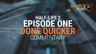 Half-Life 2: Episode One - Done Quicker - Commentary