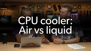 Which CPU cooling method is better, air or liquid? | Ask a PC expert