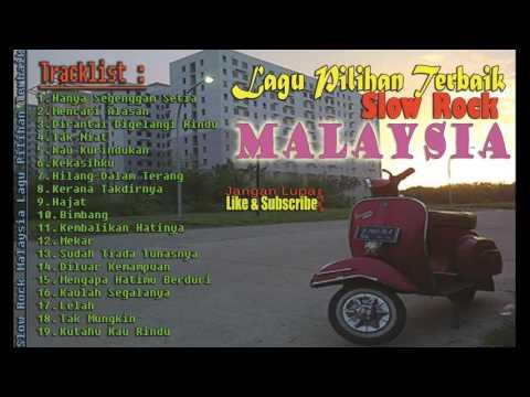 Slow Rock Malaysia Lagu Pilihan Terbaik Tahun Ini | Best Choice - Lagu Malaysia Terlaris
