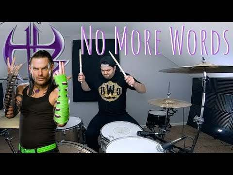 WWE Jeff Hardy No More Words Theme Song Drum Cover