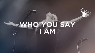 Who You Say I Am - Jenn Johnson | Bethel Music Worship