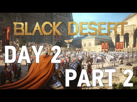 Black Desert KR OBT - Day 2 [Part 2]