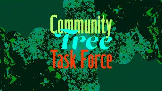 Community Tree Task Force