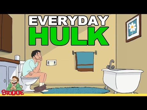 EVERYDAY HULK: in the bathroom