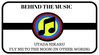Behind The Music Utada Hikaru Fly Me To The Moon In Other Words