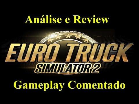 Euro Truck Simulator 2 (PC) - Análise e Review do Jogo PT-BR - (Gameplay Comentado)
