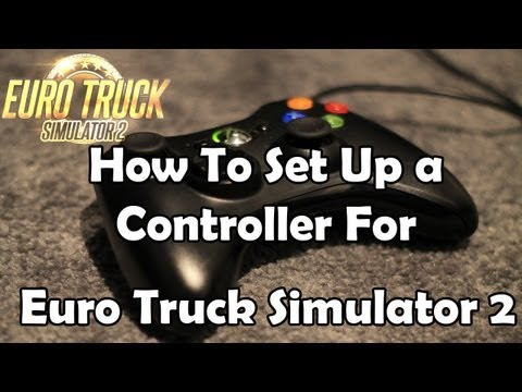How To Set Up a Controller For Euro Truck Simulator 2